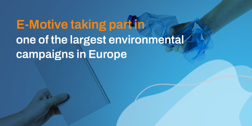 E-Motive taking part in one of the largest environmental campaigns in Europe